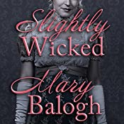 Slightly Wicked: Bedwyn Saga Series, Book 2 | Mary Balogh