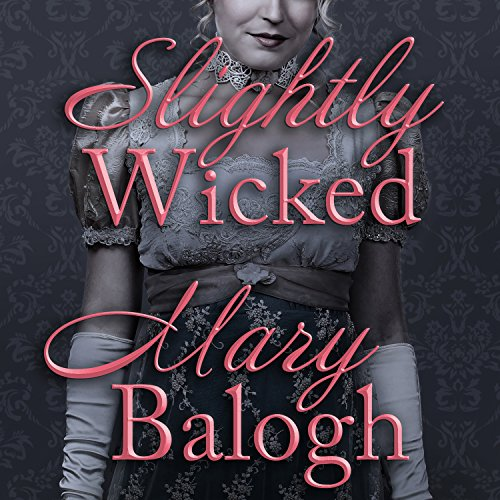 Slightly Wicked: Bedwyn Saga Series, Book 2