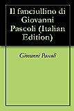 Il fanciullino di Giovanni Pascoli