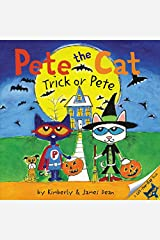 Pete the Cat: Trick or Pete Paperback