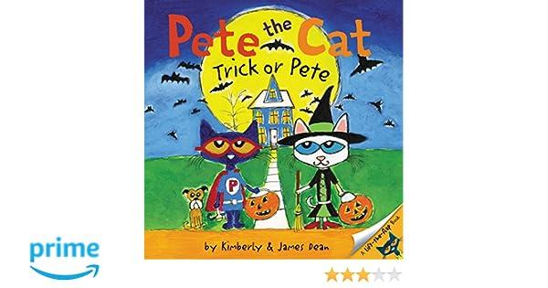 Pete the Cat: Trick or Pete: Amazon.es: James Dean: Libros en idiomas extranjeros