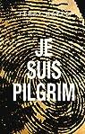 Je suis Pilgrim par Hayes