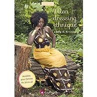 Mon Dressing Ethnique par  Leefa A. Aristée