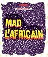Mad l'africain par Crouzet