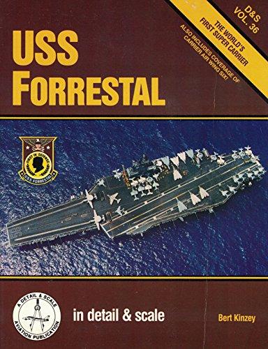 (USS Forrestal in detail & scale - D&S Vol. 36)