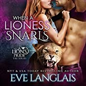 When a Lioness Snarls | Eve Langlais