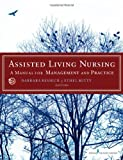 Assisted Living Nursing, Barbara Resnick and Ethel L. Mitty, 0826157386