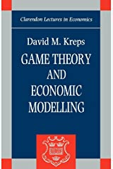 Game Theory and Economic Modelling (Clarendon Lectures in Economics) Paperback