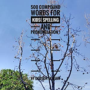 500 Compound Words for Kids Audiobook