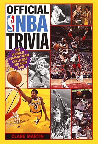 (Official NBA Trivia: The Ultimate Team-by-Team Challenge for Hoop Fans)