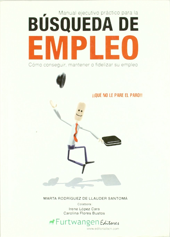 Manual ejecutivo para la búsqueda de empleo ebook