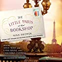 The Little Paris Bookshop: A Novel Audiobook by Nina George Narrated by Steve West, Emma Bering, Cassandra Campbell