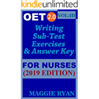 OET Writing (with 10 Sample Letters) for Nurses by Maggie Ryan: Updated OET 2.0, Book: VOL. 3, 2019 Edition (OET 2.0 Writing for Nurses by Maggie Ryan)