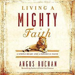 Living a Mighty Faith