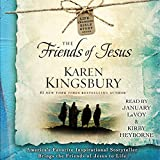 The Friends of Jesus: Life-Changing Bible Study Series