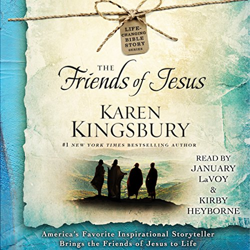 The Friends of Jesus: Life-Changing Bible Study Series by Simon & Schuster Audio
