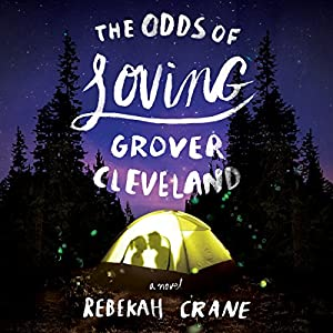 The Odds of Loving Grover Cleveland Hörbuch