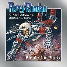 Finale für Pluto (Perry Rhodan Silber Edition 54) Hörbuch von H. G. Ewers, William Voltz, Clark Darlton, Hans Kneifel Gesprochen von: Josef Tratnik