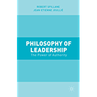 Philosophy of Leadership: The Power of Authority