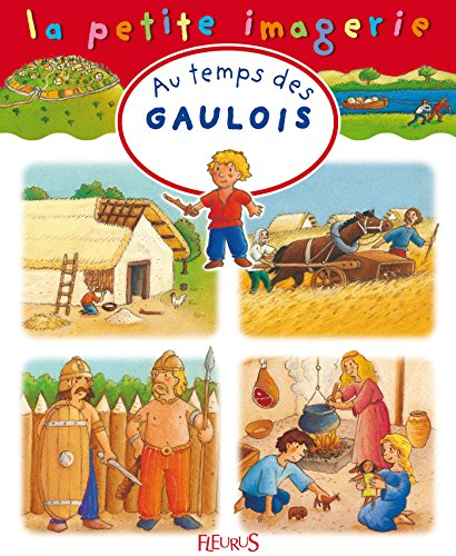 au-temps-des-gaulois-la-petite-imagerie-french-edition