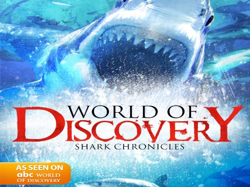 World Of Discovery - Shark Chronicles
