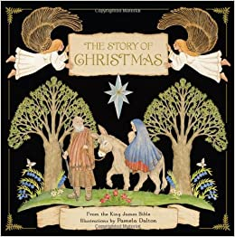 The Story Of Christmas.The Story Of Christmas Pamela Dalton 9781452104706 Amazon