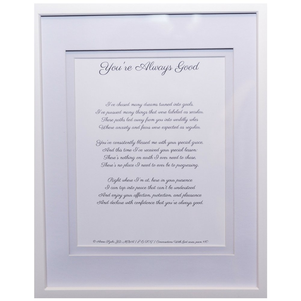 Christian Poems by Anna Szabo #PoemsFromGod You're Always Good framed poetry for Prayer Hallway