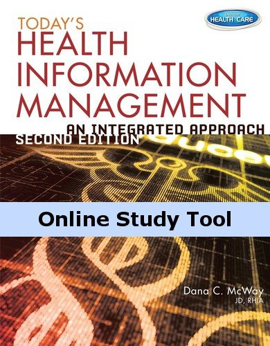 CourseMate for McWay's Today's Health Information Management: An Integrated Approach, 2nd Edition (Todays Health Information Management An Integrated Approach)
