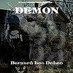 Demon: Mike Rawlins, Book 1 | Bernard Lee DeLeo