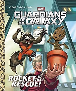 Rocket to the Rescue! (Marvel: Guardians of the Galaxy) (Little Golden Book) by [Sazaklis, John]