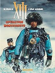 XIII: Operation Montecristo: Tome 16