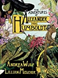Image of The Adventures of Alexander Von Humboldt (Pantheon Graphic Library)