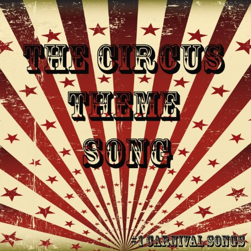 The Circus Theme Song ()