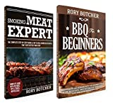 How to Smoke Meat: BBQ for Beginners: Essentials to Get Started with the Smoking Meat + Smoking Meat Expert: Top 25 Real Barbecue Recipes That Taste Better Than Ever (Rory's Meat Kitchen)