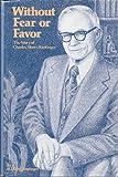 Without Fear or Favor, H. F. Keplinger, 0872019179