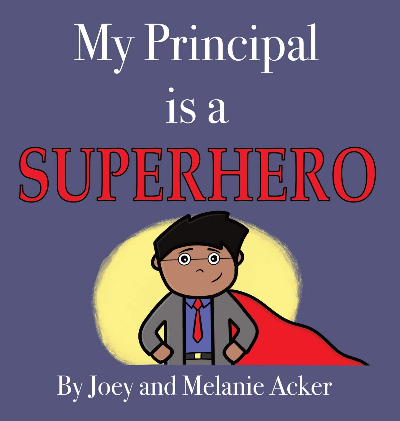 Amazon.com: My Principal is a Superhero (The Wonder Who Crew ...