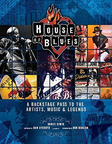 - House of Blues: A Backstage Pass to the Artists, Music & Legends