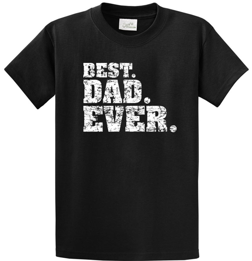 Joe's USA Best Dad Ever T-Shirts in Size 2X-Large Tall -2XLT