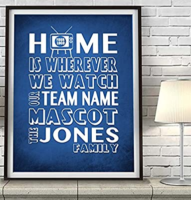 Customized & Personalized -Your Team, Your Colors, Your FAMILY name Art Print, Home is wherever - Blue white UNFRAMED, Christmas gift, Father's day sports poster sign gift for him, All Sizes