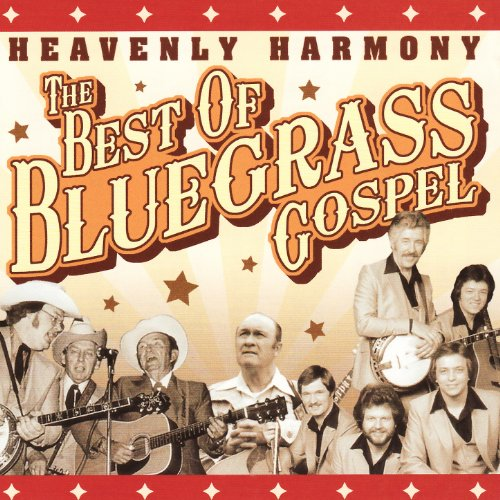 Blues Gospel Music (Heavenly Harmony : The Best of Bluegrass Gospel)