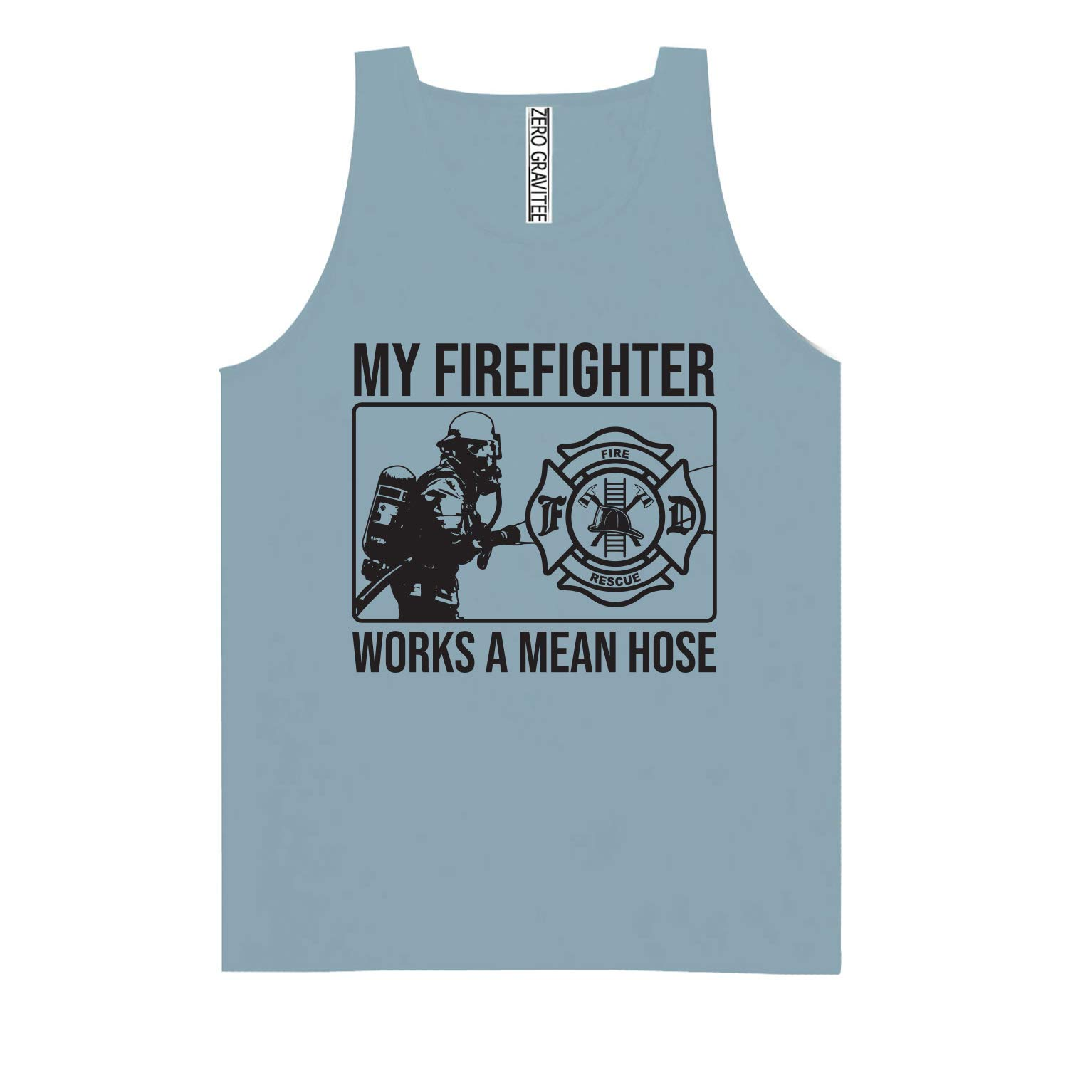 My Firefighter Works a Mean Hose Adult Pigment Dye Tank Top