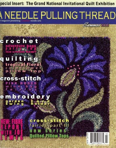 A Needle Pulling Thread Magazine Summer 2008 (Volume 3 Issue 3)
