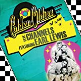 Golden Oldies: The Channels Featuring Earl Lewis