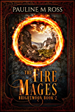 The Fire Mages (Brightmoon Book 2) (English Edition)