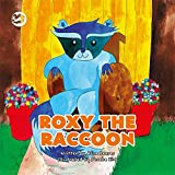 Roxy the Raccoon: A Story to Help Children Learn about Disability and Inclusion (Truth & Tails Children's Books)