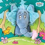 Horton Hears a Who! Can You? (Dr. Seuss Nursery Collection)