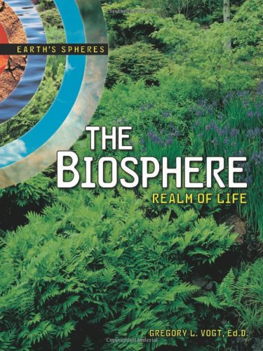 The Biosphere: Realm of Life (Earth's Spheres) pdf epub