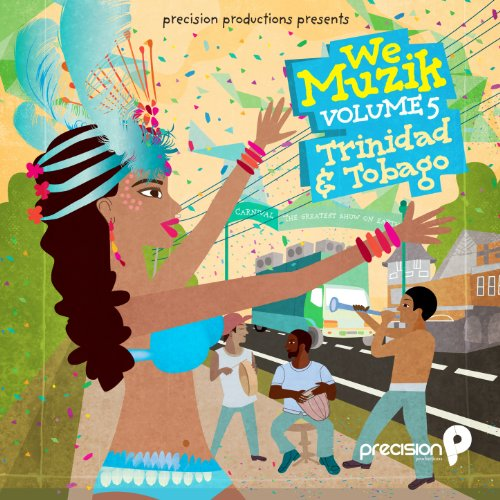 We Muzik, Vol 5: Trinidad and ...