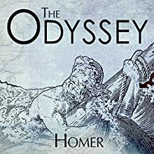 Odyssey Audiobook by Homer Narrated by Gordon Griffin