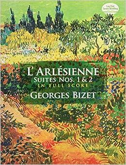 Bizet: L'Arlesienne Suites Nos. 1 and 2 in Full Score